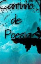 Cantinho De Poesia by keziaMedeiros