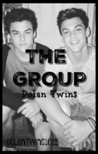The Group // Dolan Twins FanFic// by DolanTwins1012