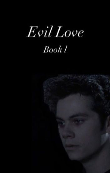 Evil Love [ book 1 ]