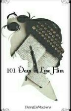 101 Days to Lose Him by fictionfangirl536