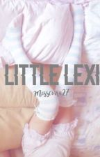 Little Lexi || DDLG by missciara27