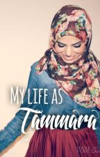 MY LIFE AS TAMMARA by boondocksislife