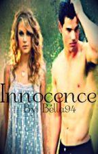 Innocence{Reincarnation Series} by Bella94