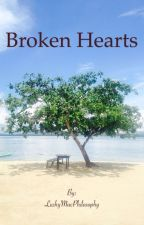 Broken Hearts (Completed) by LushyMacPhilosophy