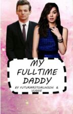 My Full Time Daddy || L.T by futurmrstomlinson