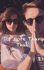Its More Than That. ( Jack Howard and Dodie Clark Fanfiction) by Bioshockgirl1