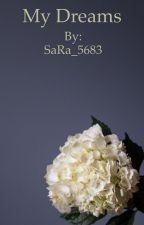 My Dreams by SaRa_5683