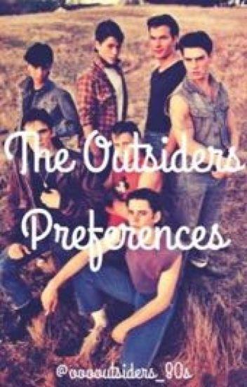 The Outsiders Preferences - ooooutsiders_80s - Wattpad