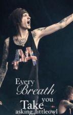 Every Breath You Take (Denis Stoff, Denis Shaforotov, Asking Alexandria) by asking_littleowl