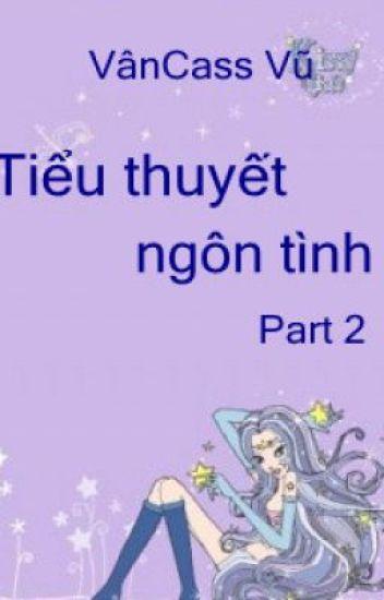 Tiểu thuyết ngôn tình - Part 2 - full