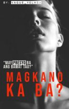 Magkano ka ba? (One Shot Story) by vague_yelhsa