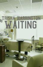 Waiting (Forever & Always #1.7) by TrishaHarrington