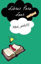 Libros para leer en Wattpad(RECOMENDADOS) by Mere_alz