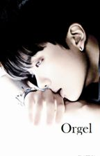 Orgel [One Shot] by k-ajima