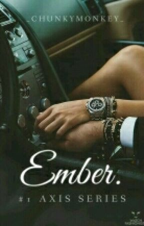 Ember. | #1 Axis Series by _ChunkyMonkey_
