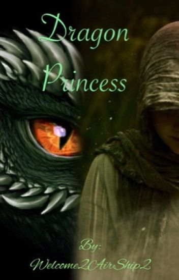 Dragon Princess A Legolas love story
