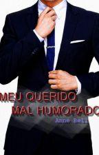 Meu Querido Mal Humorado by AnneBell_