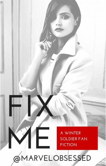 Fix Me | Winter Soldier |