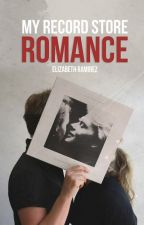 My Record Store Romance by elizabethrami