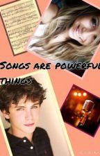 Songs are powerful things by WiseSeaweedBrain20