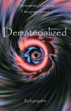Dematerialized by Kpaigeboz