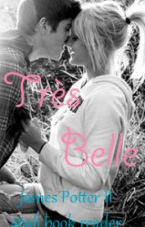 Très Belle [James Potter II] by ali_book_reader