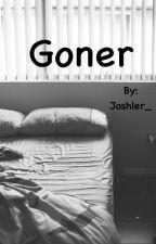 Goner  Joshler AU  by Joshler_