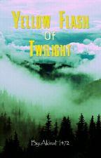 Yellow Flash Of Twilight by AkiraH472
