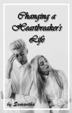 Changing a Heart Breaker's Life by snxcvii