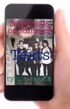 5 Seconds of Summer Texts by ryann-sayshi