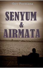 Senyum & Airmata by degrion