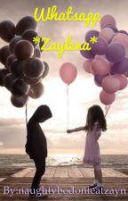 Whatsapp *Zaylena* by naughtybodonteatzayn