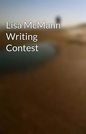 Lisa McMann Writing Contest by HiddenDestiny