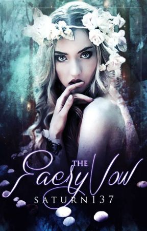 The Faery Vow by saturn137