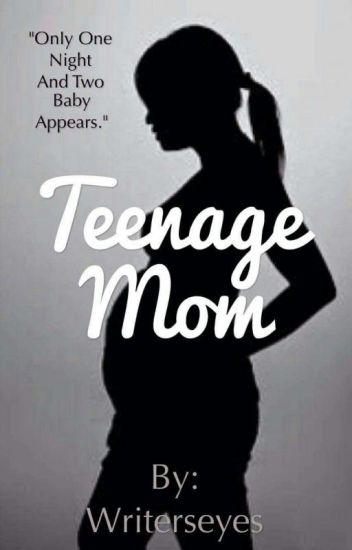 Teenage Mom(Completed)