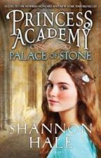 The Princess Academy: Palace of Stones Poems By:Shannon Hale by Animerules55