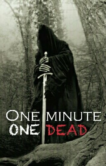 1 minute, 1 mort