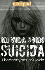 Mi vida como suicida by AnonymousDreamy