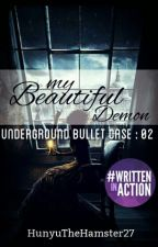 My Beautiful Demon (END) by HunyutheHamster27