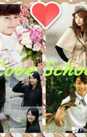 Love School - love School episode 3 - Wattpad