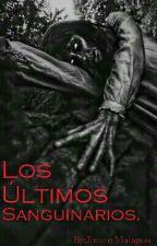 Los Últimos Sanguinarios. by JimmyMalagon