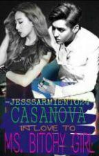 Casanova In Love To Ms.bitchy Girl by jesssarmiento24