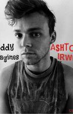 Ashton Irwin Daddy Imagines (Ashton Irwin) + by StylesImagines444