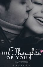 The Thoughts of You by terelou1220