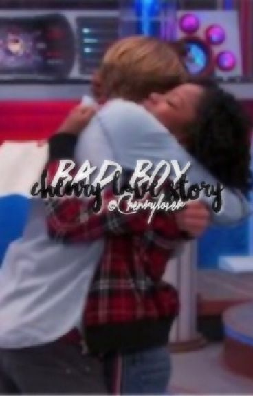 bad boy; chenry love story *on hold&being editing*'