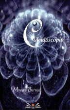 Caleidoscópio by MayFPBarros