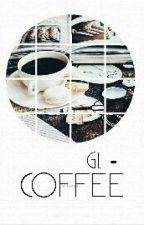 coffee ❁ l.w.t. by dorianisnotonfire