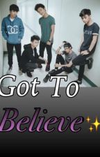 Got To Believe (HYPE 5IVE FANFICTION) by BrclSaladino