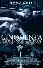 Cinquenta Tons De Infinito by EmmasGrey