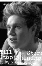 'Till The Stars Stop Shining (Niall Horan) by maydaymaddy